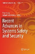 Recent Advances in Systems Safety and Security