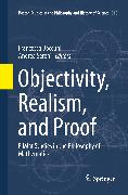 Objectivity, Realism, and Proof