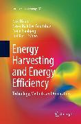 Energy Harvesting and Energy Efficiency