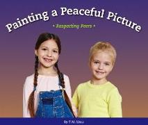 Painting a Peaceful Picture: Respecting Peers