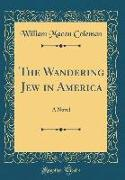 The Wandering Jew in America