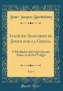 Viage de Anacarsis el Joven por la Grecia, Vol. 8