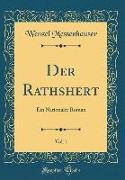 Der Rathshert, Vol. 1