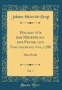 Magazin für das Neueste aus der Physik und Naturgeschichte, 1788, Vol. 5