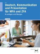 Arbeitsheft mit eingetragenen Lösungen Deutsch, Kommunikation und Präsentation für MFA und ZFA