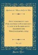 Sitzungsberichte der Philosophisch-Historischen Classe der Kaiserlichen Akademie der Wissenschaften, 1892, Vol. 125 (Classic Reprint)