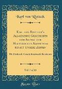 Karl von Rotteck's Allgemeine Geschichte vom Anfang der Historischen Kenntniß bis auf Unsere Zeiten, Vol. 5 of 11