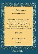Mittheilungen aus Justus Perthes' Geographischer Anstalt Über Wichtige Neue Erforschungen auf dem Gesammtgebiete der Geographie, Vol. 11