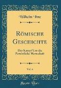 Römische Geschichte, Vol. 6