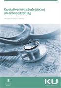 Operatives und strategisches Medizincontrolling