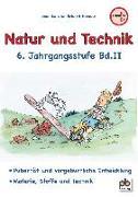Natur und Technik 6. Jahrgangsstufe Bd.II