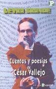 Cuentos y poesías de César Vallejo