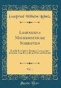 Leibnizens Mathematische Schriften, Vol. 1