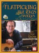 Flatpicking the Rags and Polkas [With 2 CDs]