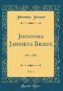 Johannes Janssens Briefe, Vol. 2
