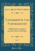 Naturkräfte und Naturgesetze, Vol. 2