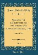 Magazin für das Neueste aus der Physik und Naturgeschichte, 1786, Vol. 4
