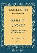 Reise in Ungarn, Vol. 2
