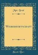 Weiberwirtschaft (Classic Reprint)