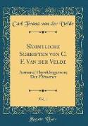 Sämmtliche Schriften von C. F. Van der Velde, Vol. 1