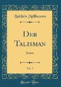 Der Talisman, Vol. 2