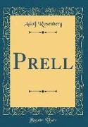 Prell (Classic Reprint)