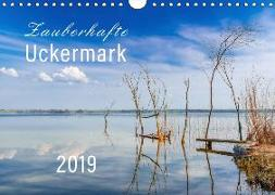 Zauberhafte Uckermark 2019 (Wandkalender 2019 DIN A4 quer)