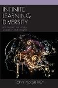 Infinite Learning Diversity: Uncovering the Hidden Talents of Our Students