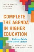Complete the Agenda in Higher Education: Challenge Beliefs about Student Success