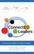 Connected Leaders: Network and Amplify Your Superintendency