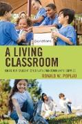 A Living Classroom: Ideas for Student Creativity and Community Service