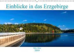 Einblicke in das Erzgebirge (Wandkalender 2019 DIN A3 quer)