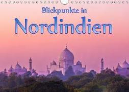 Blickpunkte in Nordindien (Wandkalender 2019 DIN A4 quer)