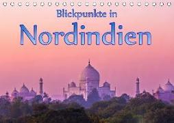 Blickpunkte in Nordindien (Tischkalender 2019 DIN A5 quer)