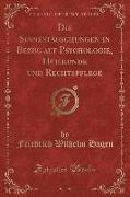 Die Sinnestäuschungen in Bezug auf Psychologie, Heilkunde und Rechtspflege (Classic Reprint)