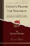 David's Prayer for Solomon