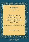 Handbuch des Forststraf-und Forstpolizeirechts der Pfalz