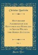 Historische Nachrichten zur Kenntniß des Menschen in Seinem Wilden und Rohen Zustande, Vol. 4 (Classic Reprint)