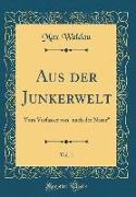 Aus der Junkerwelt, Vol. 1
