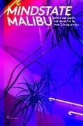 Mindstate Malibu