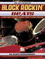 Block Rockin' Beats: Funky Rock, Hip-Hop, Jungle, Drum 'n' Bass Grooves [With CD]