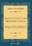 Land und Leute der Britischen Inseln, Vol. 2