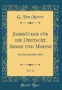 Jahrbücher für die Deutsche Armee und Marine, Vol. 36