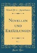 Novellen und Erzählungen, Vol. 1 (Classic Reprint)
