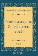 Numismatische Zeitschrift, 1916, Vol. 49 (Classic Reprint)