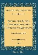 Archiv für Kunde Österreichischer Geschichts-Quellen, Vol. 2
