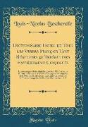 Dictionnaire Usuel de Tous les Verbes Français Tant Réguliers qu'Irréguliers Entièrement Conjugués