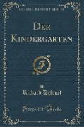 Der Kindergarten (Classic Reprint)