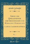 Abrisz der Quellenkunde der Griechischen und Römischen Geschichte, Vol. 1