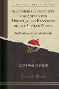 Allgemeine Geschichte, vom Anfang der Historischen Kenntniß bis auf Unsere Zeiten, Vol. 5